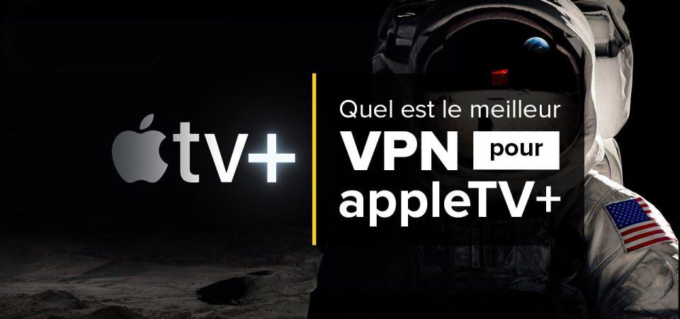 streaming apple tv plus vpn