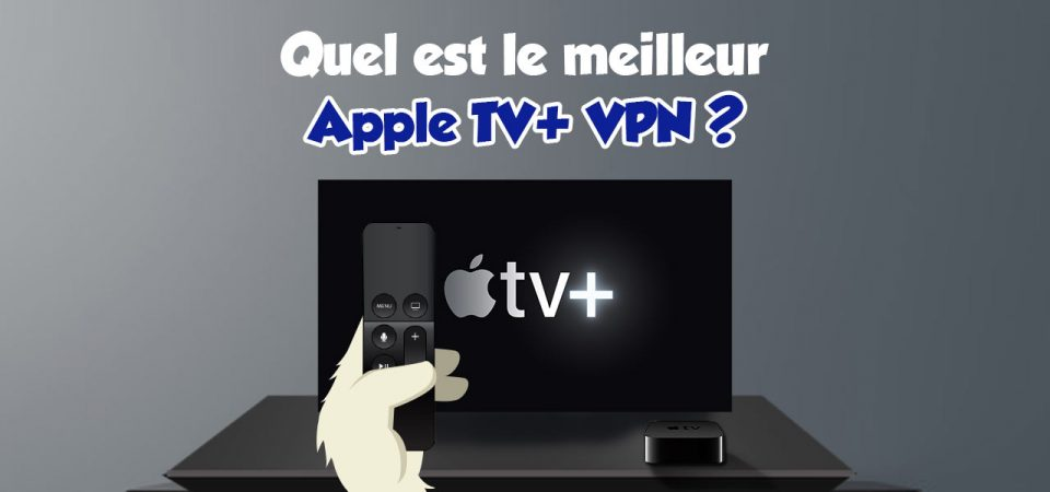 streaming apple tv + vpn
