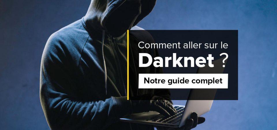 comment aller sur le darknet