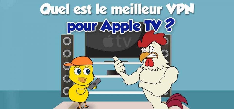 meilleur vpn apple tv