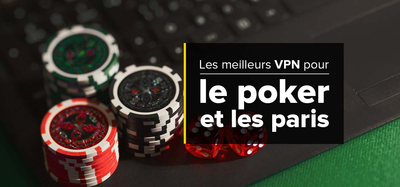 paris vpn poker