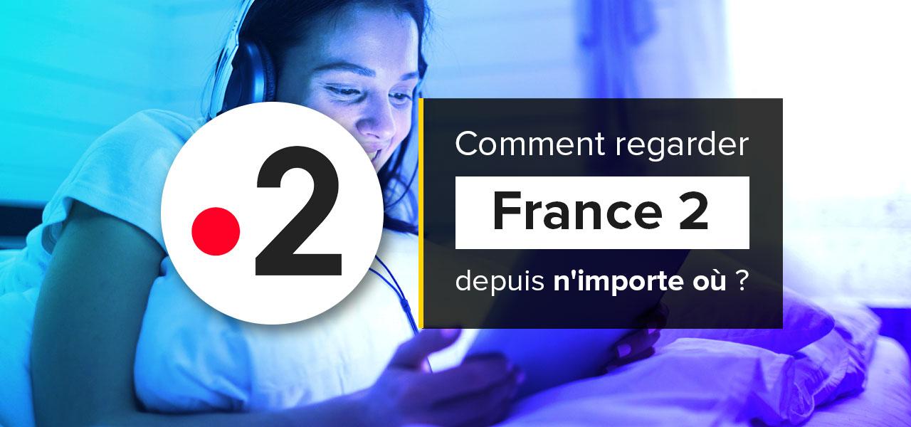 france 2 direct gratuit etranger