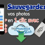 Photo Stick avis : Indispensable !