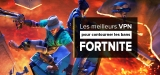 Deban Fortnite, la solution VPN