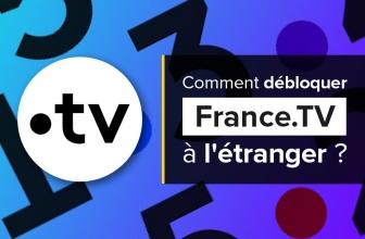 Débloquer France TV depuis l'étranger avec un VPN