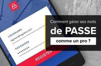Gestion des mots de passe : comment gérer ses mots de passe ?