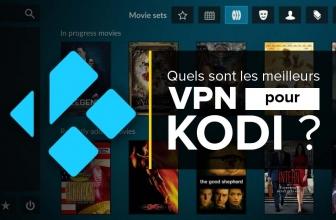 Notre classement des meilleurs VPN pour Kodi