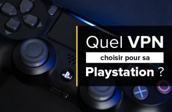 Tout ce qu'il faut savoir à propos des Playstation VPN