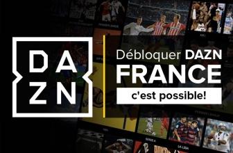 Accéder à DAZN France, notre astuce