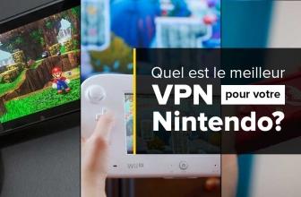 Tout ce que vous devez savoir sur les VPN pour votre Nintendo