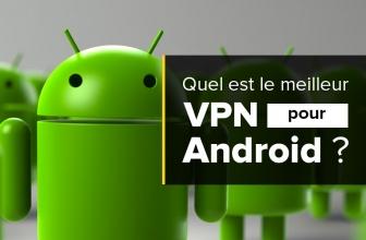 Notre classement des VPN Android