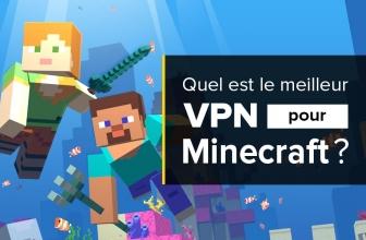Tout ce que vous devez savoir à propos des VPN Minecraft