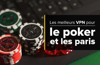Comment utiliser les VPN paris pour les jeux de hasard en ligne ?