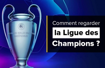 Comment regarder la Ligue des Champions en direct ?