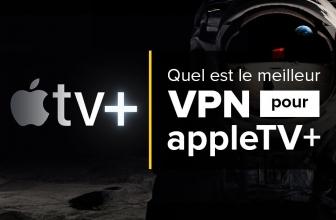 Comment voir Apple TV + streaming dans le monde entier ?