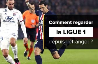 Comment regarder la Ligue 1 en streaming depuis l'étranger ?